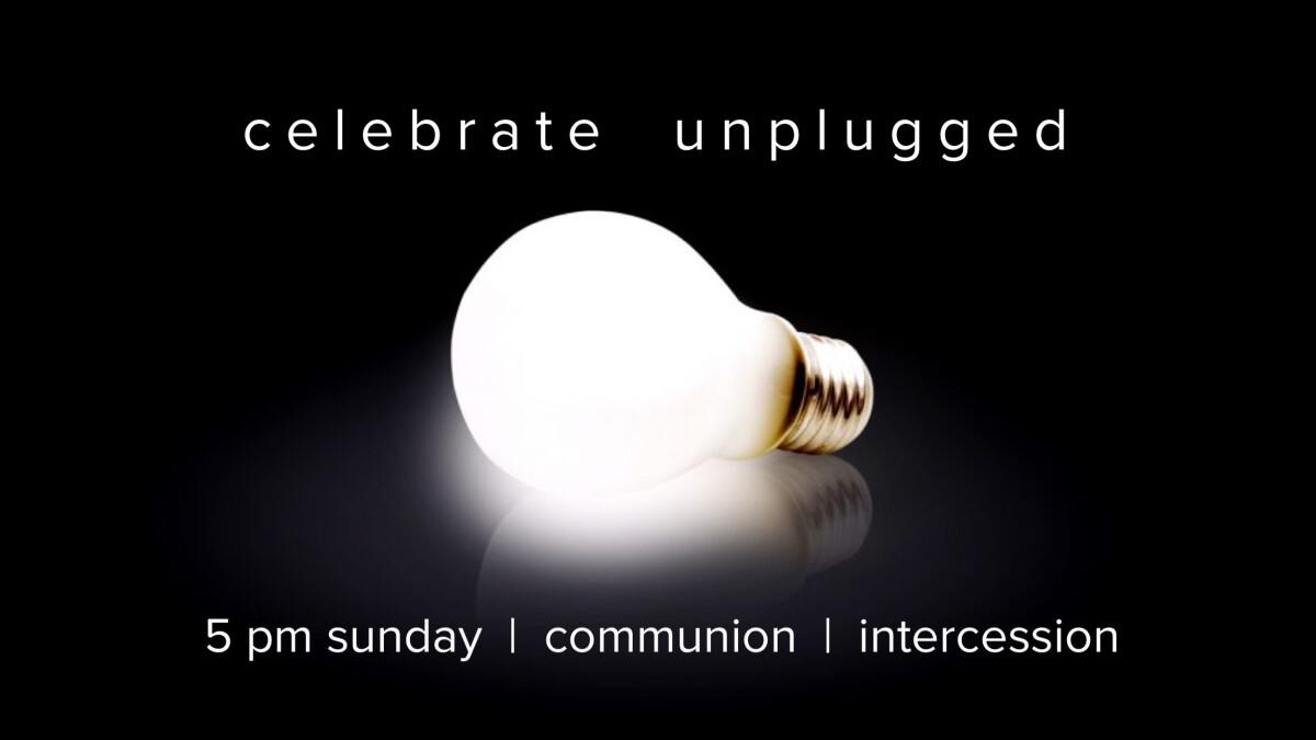 Celebrate Unplugged