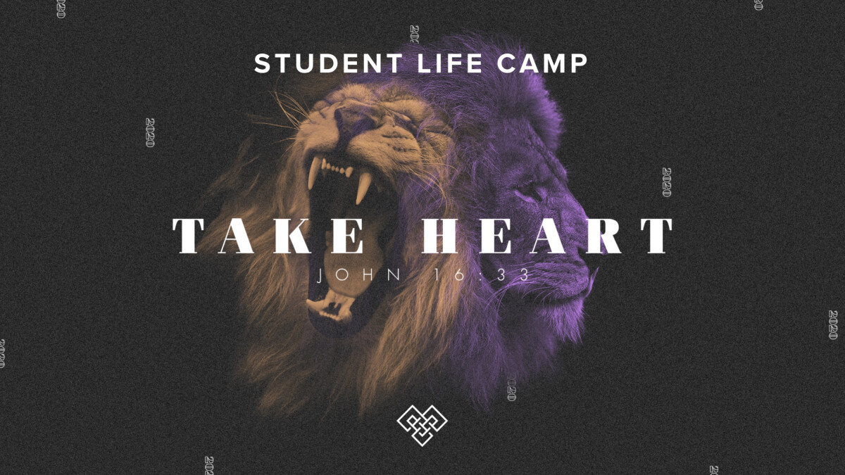 Student Life Camp | TAKE HEART 2020